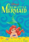 Disney's the Little Mermaid (Illustrated Classics)
