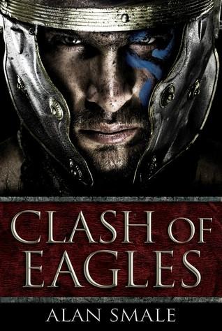 Clash of Eagles (Clash of Eagles, #1)