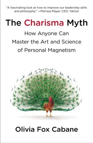 the-charisma-myth-how-anyone-can-master-the-art-and-science-of-personal-magnetism