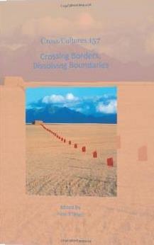 Crossing Borders, Dissolving Boundaries