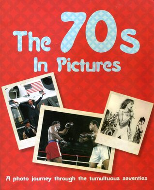 The 70s In Pictures