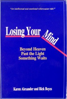 Losing Your Mind: Beyond Heaven Past the Light Something Waits