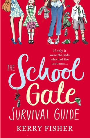 Ebook The School Gate Survival Guide by Kerry Fisher PDF!