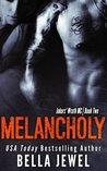 Melancholy (Jokers' Wrath MC, #2)