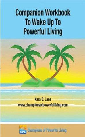 companion-workbook-to-wake-up-to-powerful-living