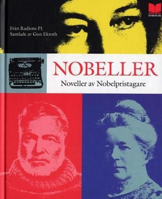 Nobeller - noveller av nobelpristagare