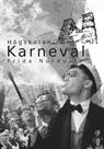 Download and Read online Karneval (Hgskolan, #2) books