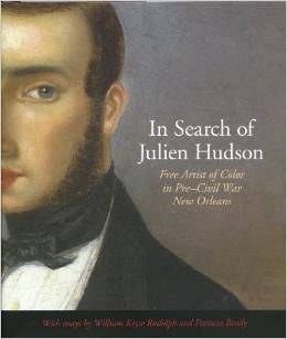 in-search-of-julien-hudson-free-artist-of-color-in-pre-civil-war-new-orleans