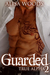 Guarded (True Alpha, #2)