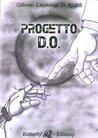 Progetto D.O. by Gilberto Landolina Di Rigilifi