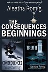 The Consequences Beginnings (Consequences, #1-2)