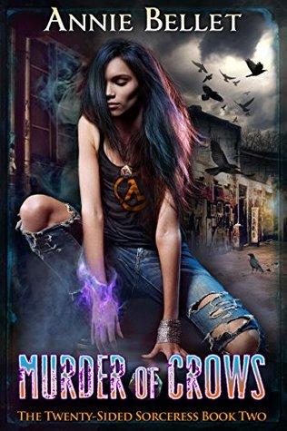 Murder of Crows (The Twenty-Sided Sorceress, #2)
