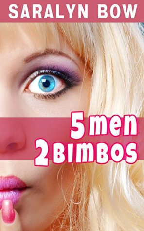 Five Men, Two Bimbos: Smart girls transformed into sex-crazed sluts (Kindred Embers Book 1)
