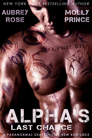 Alpha's Last Chance (Scraptown Shifters, #2)
