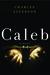 Caleb by Charles Alverson