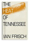 The Heat of Tennessee