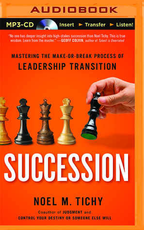 Succession Mastering The Make Or Break Process Of Leadership
