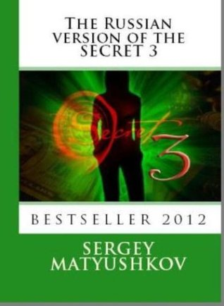 Russian Secret - 3:the practice of scanning the future, or how to avoid danger? (book 1)