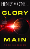 Glory Main (The Sim War, #1)