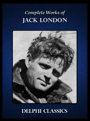 Complete Works of Jack London