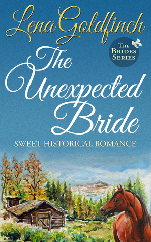 The Unexpected Bride Brides 1 By Lena Goldfinch