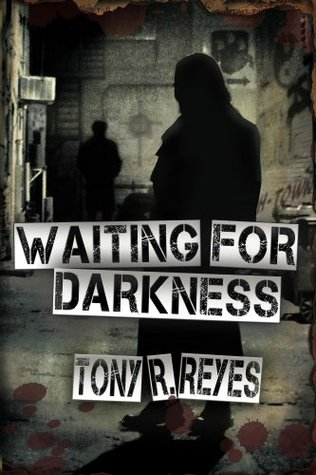Waiting for Darkness