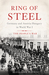 Ring of Steel Germany and Austria-Hungary in World War I by Alexander Watson