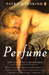 Perfume The Story of a Murderer by Patrick Süskind