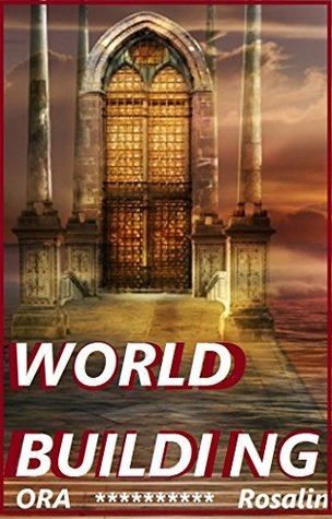 World Building to the Extreme: Learn How to Build Your Fictional World, How Much of My World Do I Build?, Sins of Worldbuilding: World Building 101