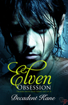 Elven Obsession (The Trouble with Elves, #1-5)