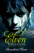 Elven Obsession (The Troubl...