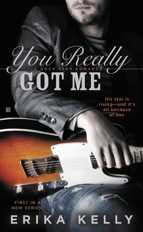 {Review} You Really Got Me by Erika Kelly