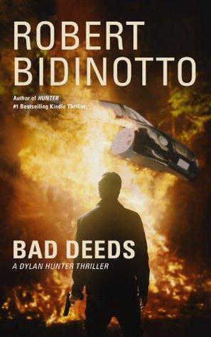 Bad Deeds (Dylan Hunter, #2)