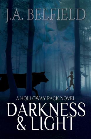Darkness & Light(Holloway Pack 1)