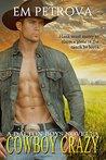 Cowboy Crazy (The Dalton Boys, #1)