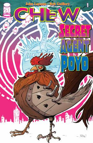 Chew: Secret Agent Poyo #1