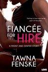 Fiancée for Hire by Tawna Fenske