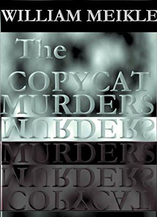 The Copycat Murders