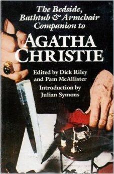 The New Bedside, Bathtub and Armchair Companion to Agatha Christie