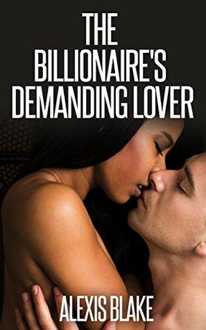 The Billionaire's Demanding Lover (Men of Boston #1)