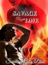 Savage Love (Assassin/Shifter, #23)