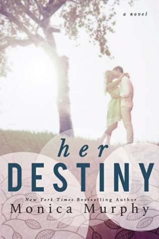 Her Destiny by Monica  Murphy