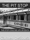 The Pit Stop: This Stop Could be Life or Death