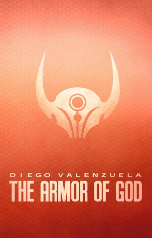 The Armor of God (The Armor of God, #1)