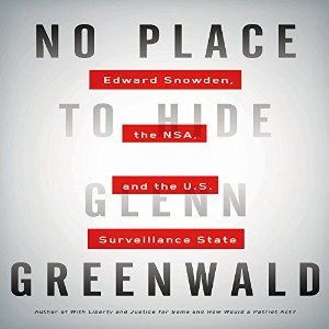 no-place-to-hide-edward-snowden-the-nsa-and-the-u-s-surveillance-state