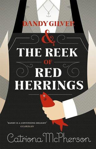 Dandy Gilver and The Reek of Red Herrings (Dandy Gilver, #9)