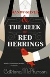 Dandy Gilver and The Reek of Red Herrings (Dandy Gilver, #9)