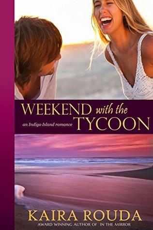 Weekend with the Tycoon (Indigo Island, #1)