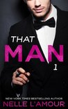 That Man 1 by Nelle L'Amour