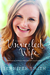 The Unveiled Wife: Embracin...